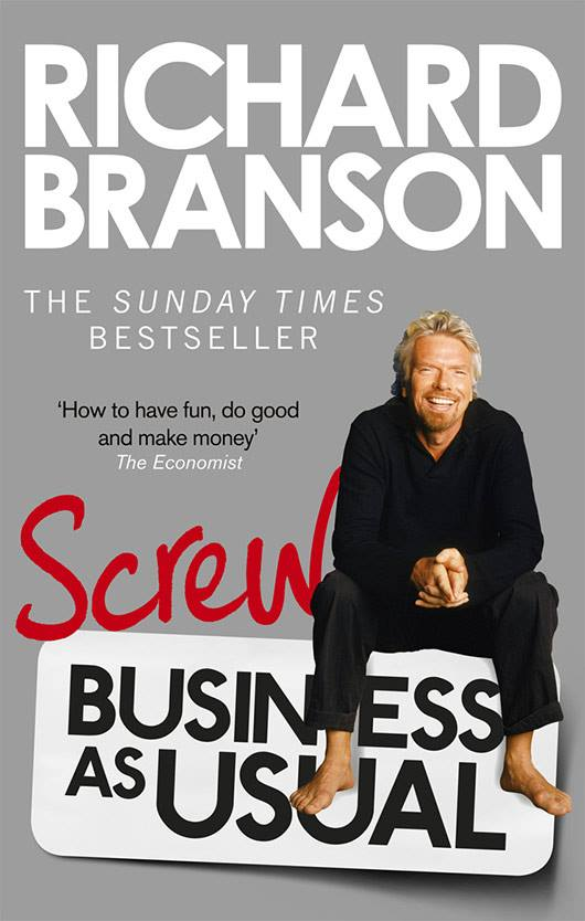 Richard Branson's Book Cover - Screw Business As Usual